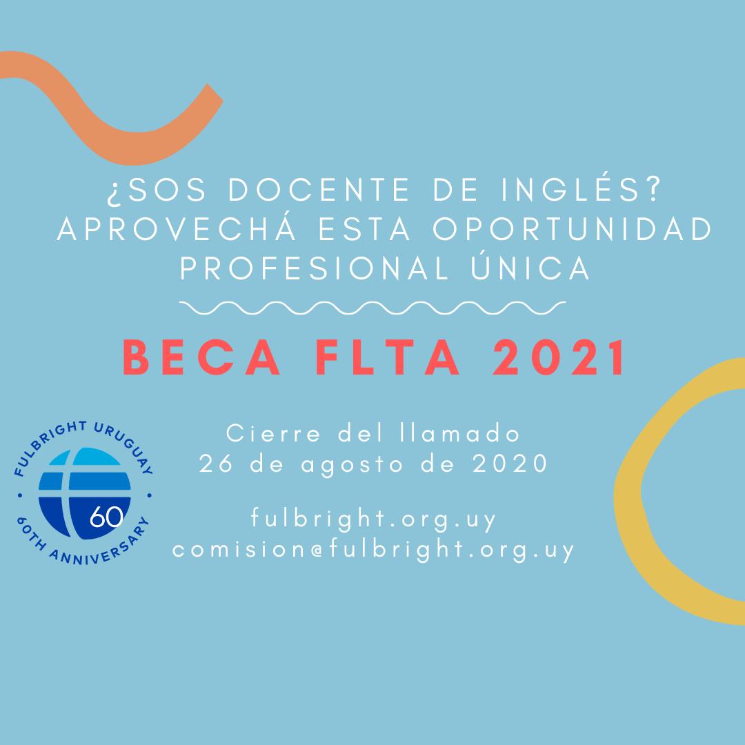 Se Encuentra Abierto El Llamado Del Programa FLTA 2021-2022